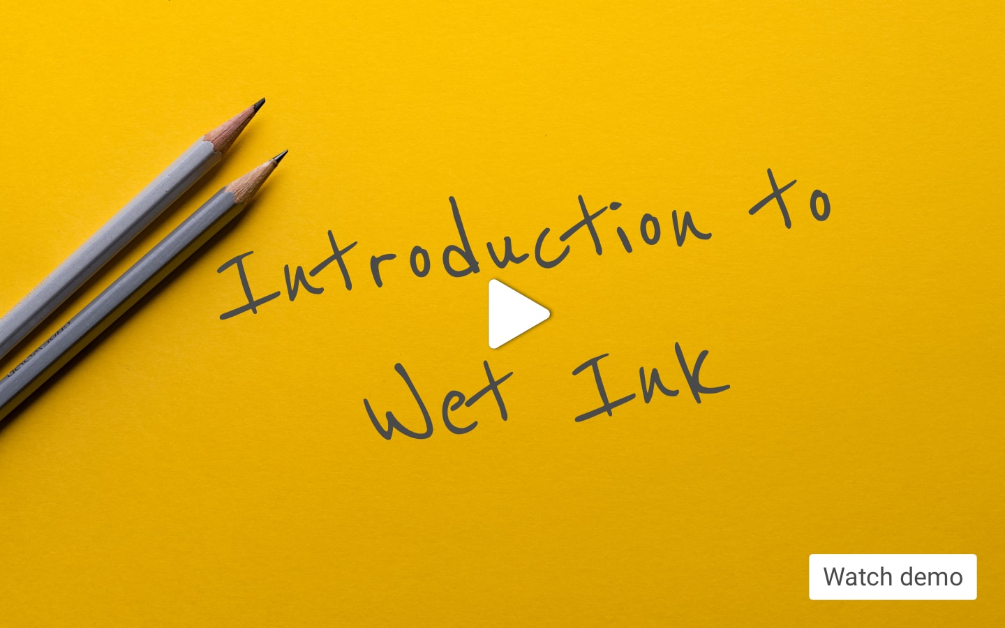 Introduction to Wet Ink